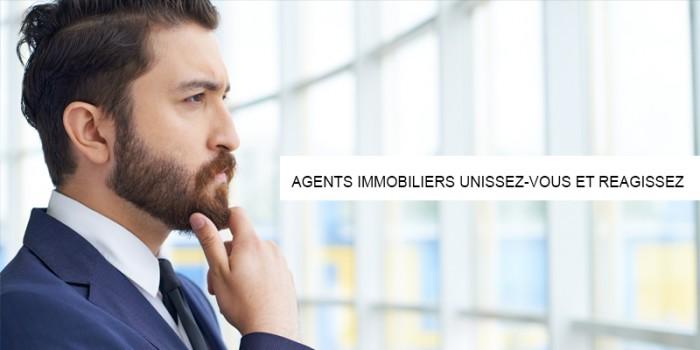 AGENTS IMMOBILIERS UNISSEZ-VOUS ET REAGISSEZ