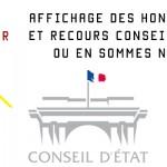 AFFICHAGE DES HONORAIRES ET RECOURS CONSEIL D'ETAT OU EN SOMMES NOUS ?